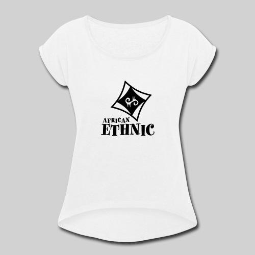 African ethnic - Women's Roll Cuff T-Shirt