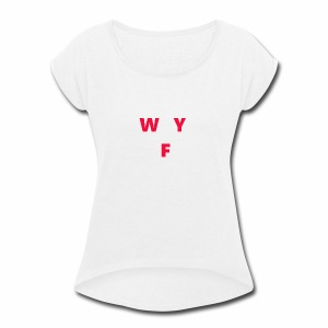 WAY OFF logo - Women's Roll Cuff T-Shirt