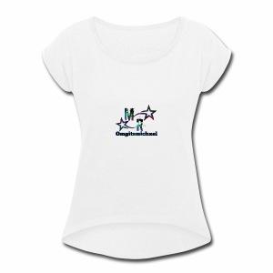 Omgitsmichxel Official Merch - Women's Roll Cuff T-Shirt