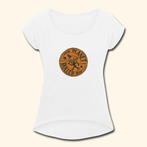 Skate geex chi II - Women's Roll Cuff T-Shirt