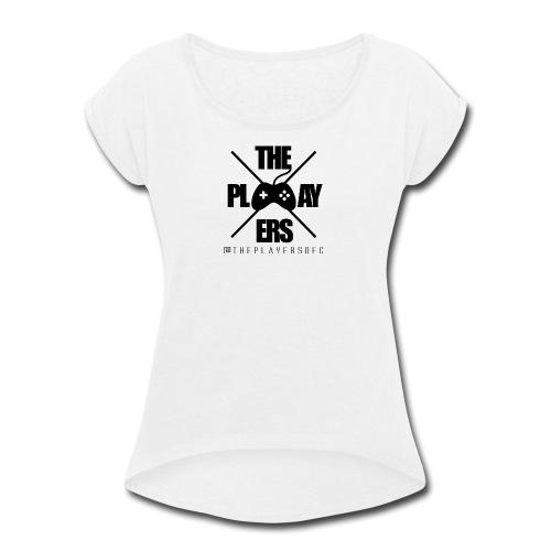 ThePlayersOFC - Women's Roll Cuff T-Shirt