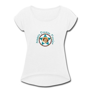 Oregon Dream Ponies - Women's Roll Cuff T-Shirt