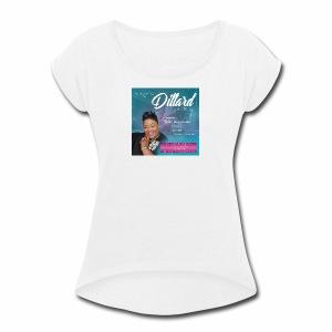 Host Dr. Seleaveya Dillard - Women's Roll Cuff T-Shirt