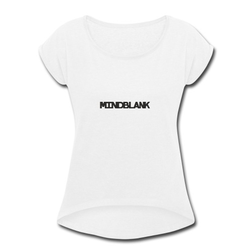Mind Blank Sports - Women's Roll Cuff T-Shirt