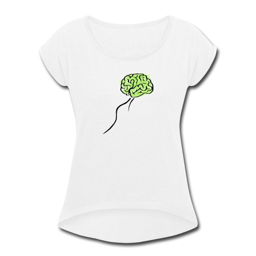 I am out of me - Women's Roll Cuff T-Shirt