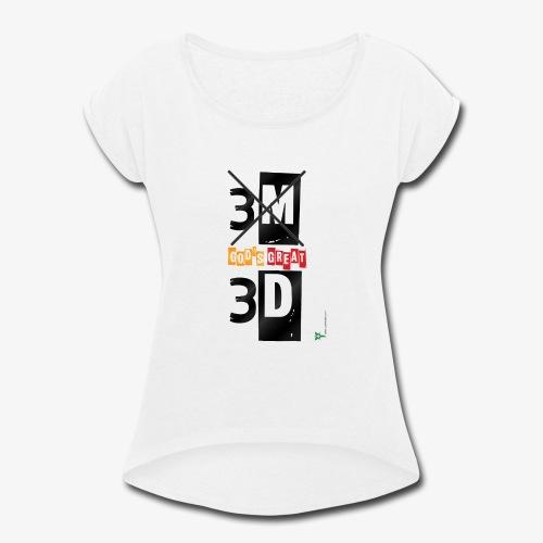 My great GOD - Women's Roll Cuff T-Shirt