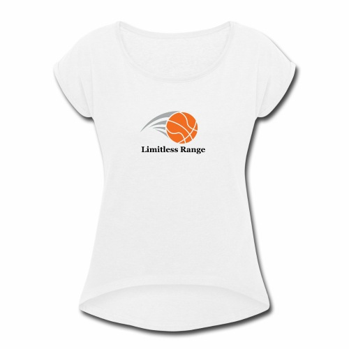 Limitless Range - Women's Roll Cuff T-Shirt