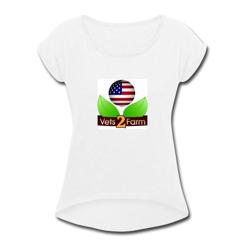 Vets2Farm LOGO - Women's Roll Cuff T-Shirt