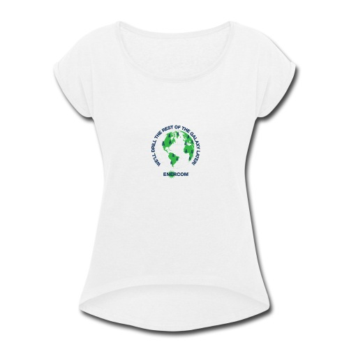 TEARTH FIRST BACK SIDE - Women's Roll Cuff T-Shirt