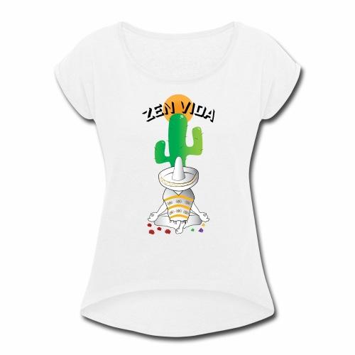 Zen Vida - Women's Roll Cuff T-Shirt