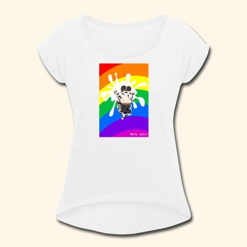 MilkSplay Original - Women's Roll Cuff T-Shirt