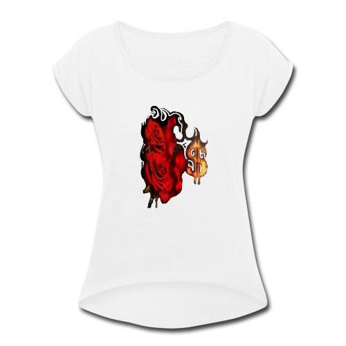 Money Rose - Women's Roll Cuff T-Shirt