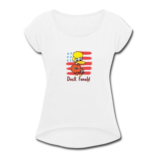 Duck Fonald - Women's Roll Cuff T-Shirt