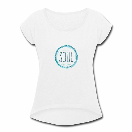 Soul Yoga T-shirt Design - Women's Roll Cuff T-Shirt