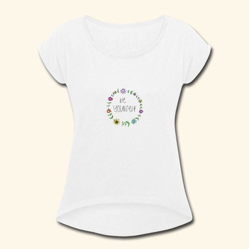 Hippy Style - Women's Roll Cuff T-Shirt