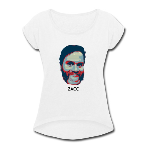 hope zacc - Women's Roll Cuff T-Shirt