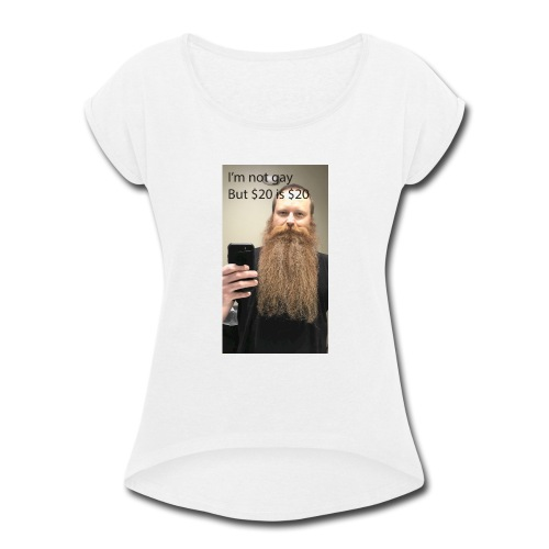 Bearded Homosexual - Women's Roll Cuff T-Shirt