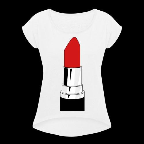 Lipstick - Women's Roll Cuff T-Shirt