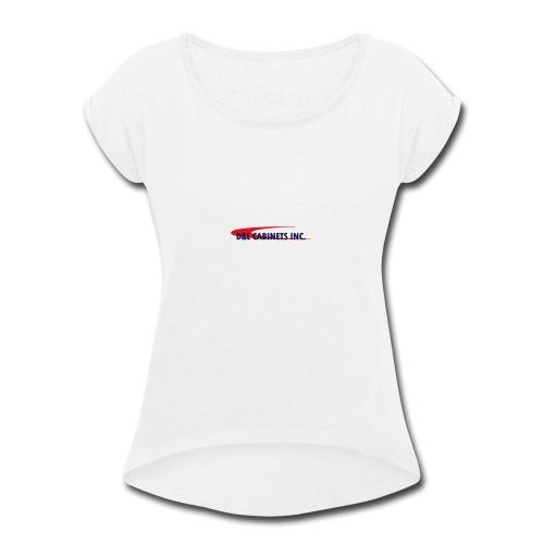 D&L Cabinets INC. - Women's Roll Cuff T-Shirt