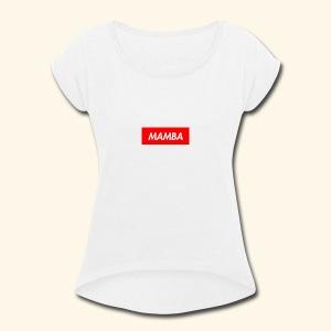 Supreme Mamba - Women's Roll Cuff T-Shirt