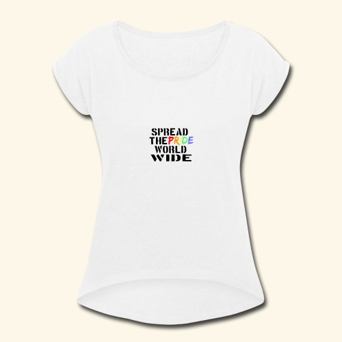 Pride - Women's Roll Cuff T-Shirt