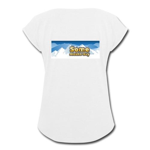 some alaska guy com logo 1 - Women's Roll Cuff T-Shirt