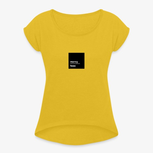 Mercytees black - Women's Roll Cuff T-Shirt