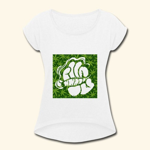 Hand with a joint - smoking weed 420 lifestyle - Women's Roll Cuff T-Shirt