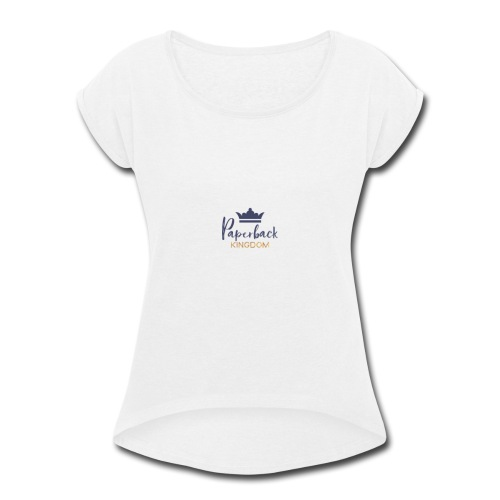 Paperback Kingdom - Women's Roll Cuff T-Shirt