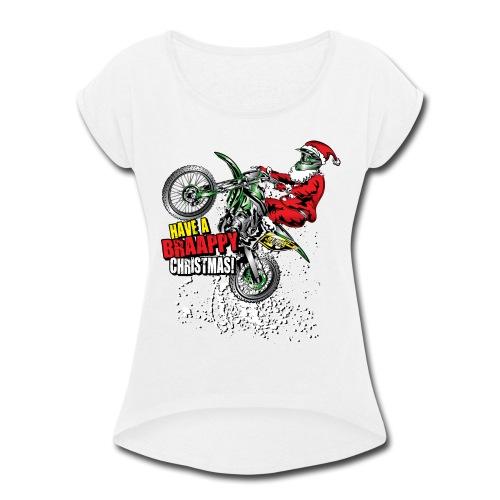 Braappy Christmas Santa - Women's Roll Cuff T-Shirt