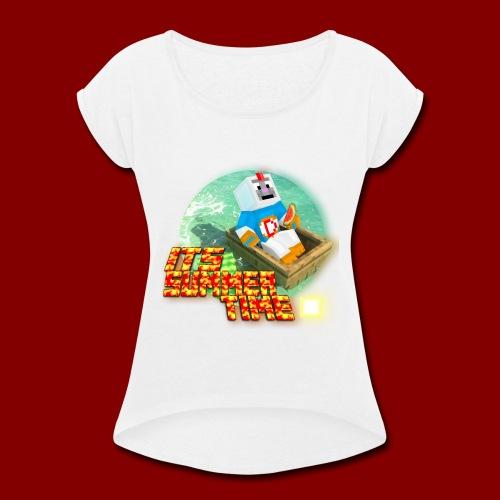 IT SUMMER TIME (SHIRTS, ACCESORIES) - Women's Roll Cuff T-Shirt