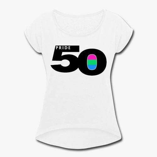 50 Pride Polysexual Pride Flag - Women's Roll Cuff T-Shirt