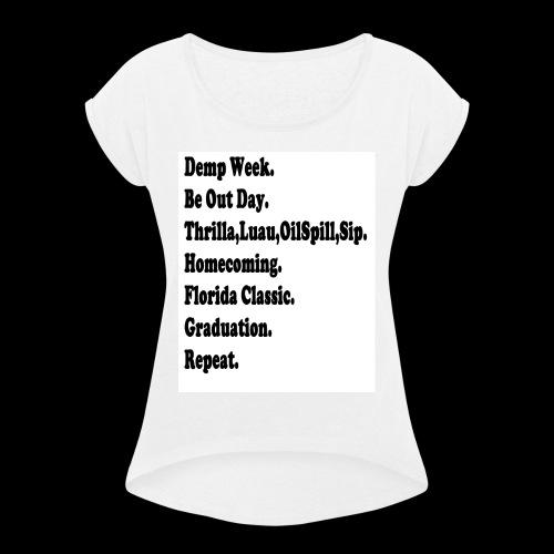 Rattlers Be Like - Women's Roll Cuff T-Shirt