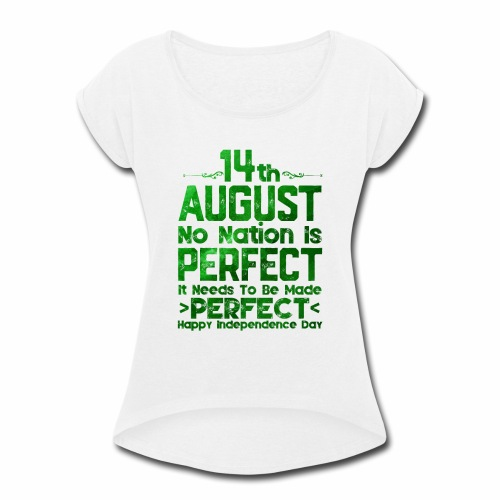 14th August Independence Day - Women's Roll Cuff T-Shirt