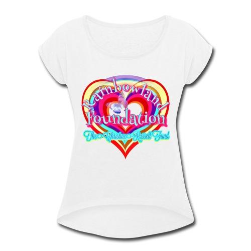 Rainbowland Foundation logo - Women's Roll Cuff T-Shirt
