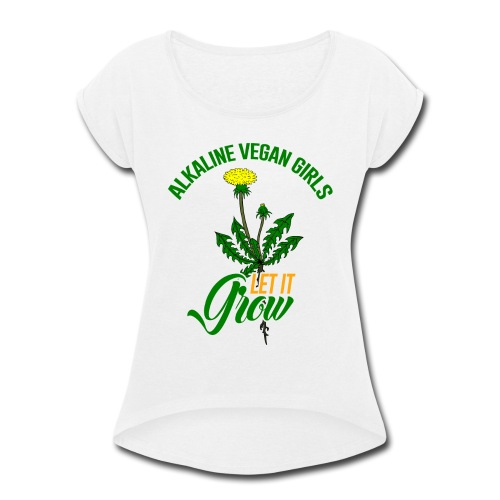 Alkaline Vegan Girls Women's T-Shirt - Women's Roll Cuff T-Shirt