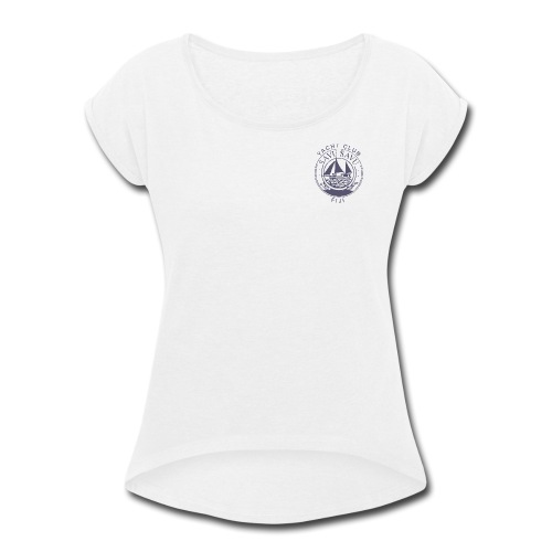 Savusavu Yacht Club FIJI Ladies T-shirt - Women's Roll Cuff T-Shirt