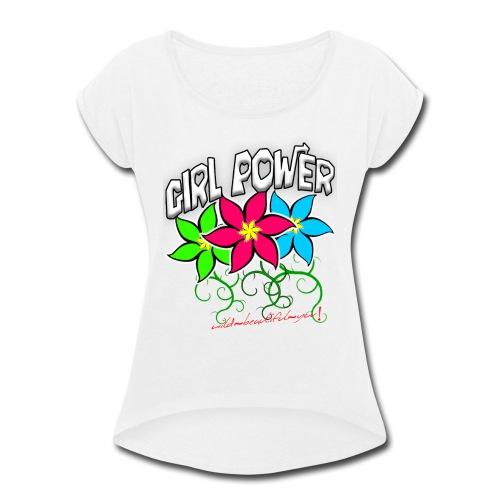 Girl Power: Lotus Flowers - Women's Roll Cuff T-Shirt