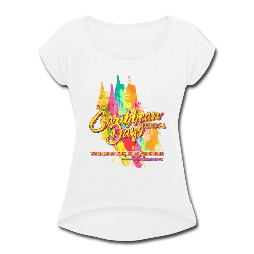 Caribbean Days Festival = Hot! Hot! Hot! - Women's Roll Cuff T-Shirt