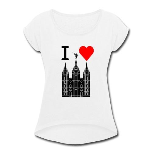 I (Heart) the Temple - Women's Roll Cuff T-Shirt