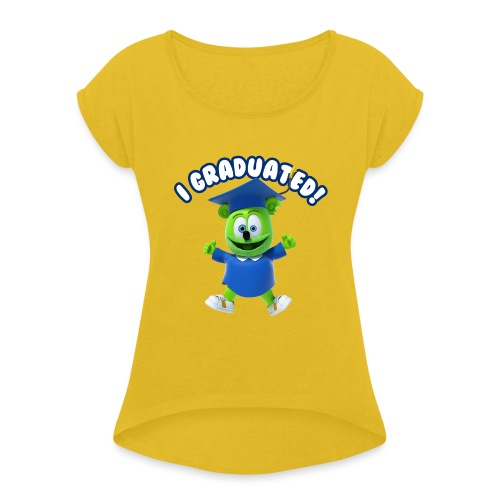 I Graduated! Gummibar (The Gummy Bear) - Women's Roll Cuff T-Shirt