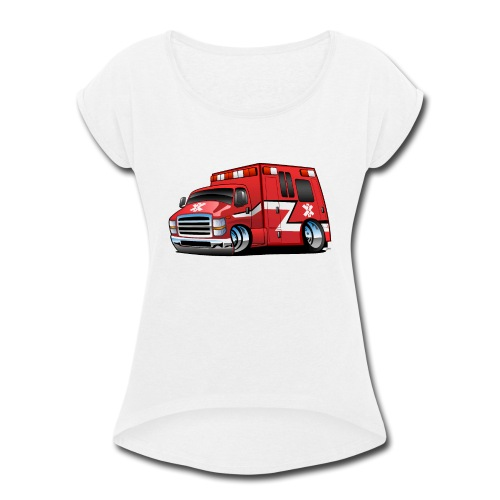 Paramedic EMT Ambulance Rescue Truck Cartoon - Women's Roll Cuff T-Shirt