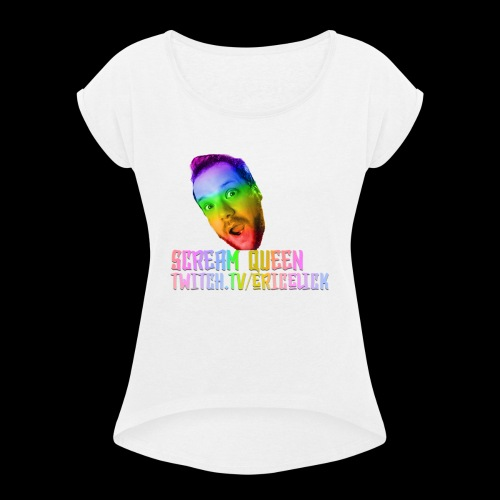Scream Queen Pride Shirt - Women's Roll Cuff T-Shirt
