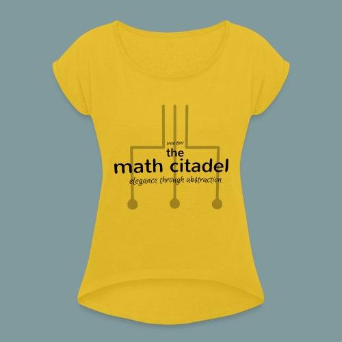 Abstract Math Citadel - Women's Roll Cuff T-Shirt