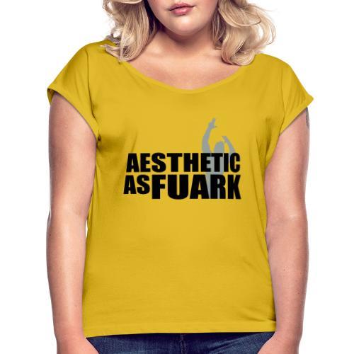 Zyzz Aesthetic as FUARK - Women's Roll Cuff T-Shirt
