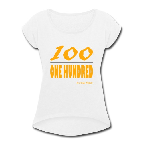 ONE HUNDRED ORANGE - Women's Roll Cuff T-Shirt