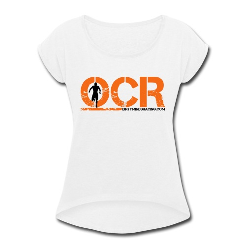 OCR - Obstacle Course Racing - Women's Roll Cuff T-Shirt