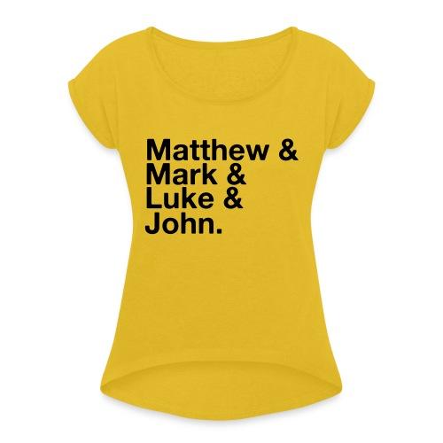 Gospels - Women's Roll Cuff T-Shirt