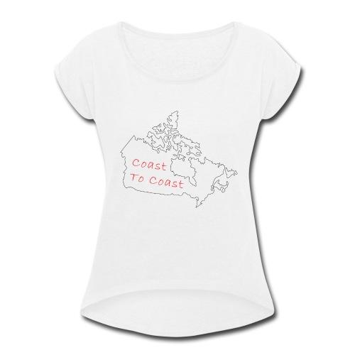 Coast to Coast - Women's Roll Cuff T-Shirt