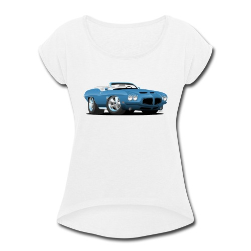 American Classic Seventies Convertible Car Cartoon - Women's Roll Cuff T-Shirt